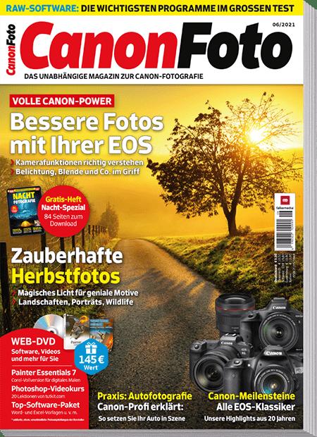 CanonFoto Magazin: Ausgabe 06 2021 mit kostenlosem Bonus-Material